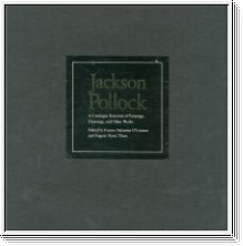 Jackson Pollock. A Catalogue Raisonné of Paintings, Drawings, and Other Works. 4 vols.